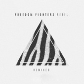 Rebel Remixed de Freedom Fighters