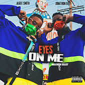 Eyes on Me by Jonathon Eley & Algee Smith