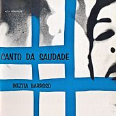 Canto da Saudade (Remastered) von Inezita Barroso