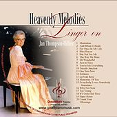 Heavenly Melodies Linger On von Jan Thompson-Hillier