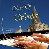 Keys of Worship de Jan Thompson-Hillier