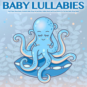 Baby Lullabies: Soft Piano Sleep Music, Newborn Baby Sleep Aid and Baby Lullaby Music and Ocean Waves For The Best Baby Sleep Music by Einstein Baby Lullaby Academy
