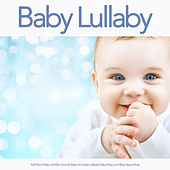 Baby Lullaby: Soft Piano Music and Rain Sounds Sleep Aid, Baby Lullabies, Baby Music and Bbay Sleep Music de Baby Music Experience