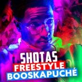 Booskapuché (Freestyle Booska-P) de Shotas