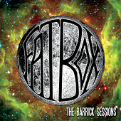 The Barrick Sessions von Fat Box