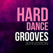 Hard Dance Grooves 2019 Edition de Various Artists