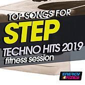 Top Songs For Step Techno Hits 2019 Fitness Session by Various Artists