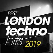 Best London Techno Hits 2019 von Various Artists