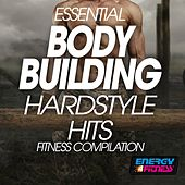 Essential Body Building Hardstyle Hits Fitness Compilation de Various Artists