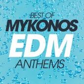 Best Of Mykonos EDM Anthems de Various Artists