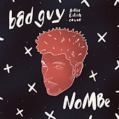 Bad Guy (Billie Eilish Cover) von NoMBe