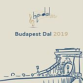 Budapest Dal 2019 by Various Artists