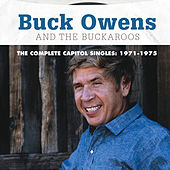 The Complete Capitol Singles: 1971-1975 by Buck Owens