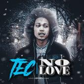 No Love de Tec