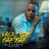 Hoy Se Bebe von Nio Garcia