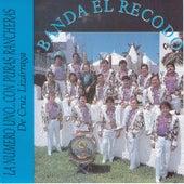 La Numero Uno... Con Puras Rancheras by Banda El Recodo