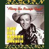 Along The Navajo (HD Remastered) by Roy Rogers
