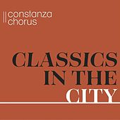 Classics in the City by Various Artists