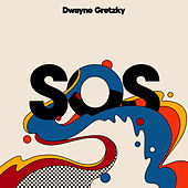 S.O.S. / Livin' Thing by Dwayne Gretzky