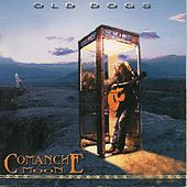 Old Dogs by Comanche Moon
