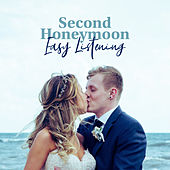 Second Honeymoon: Easy Listening, Romantic Covers, Soft Background von Various Artists