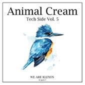 Animal Cream Tech Side, Vol. 5 von Various