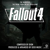 Fallout 4 : The Wanderer : Main Theme by Geek Music