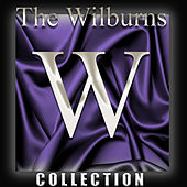 The Wilburns Collection by The Wilburns
