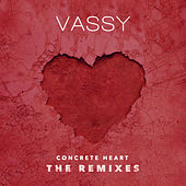 Concrete Heart (Remixes) von VASSY