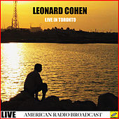 Leonard Cohen Live in Toronto (Live) de Leonard Cohen