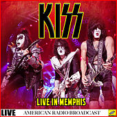 Kiss - Live In Memphis (Live) von KISS