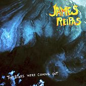 The Stars Were Coming Out by James Reipas