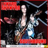 Lynyrd Skynyrd - Southbound Live (Live) by Lynyrd Skynyrd