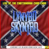 Lynyrd Skynyrd Live at the Chattanooga Choo Choo (Live) by Lynyrd Skynyrd
