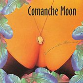 Dreams in Rewind by Comanche Moon