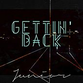 Gettin' Back von Junior
