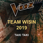 Taki Taki (La Voz US) by La Voz Team Wisin 2019