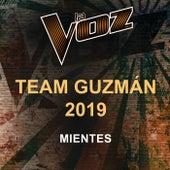 Mientes (La Voz US) de La Voz Team Guzmán 2019