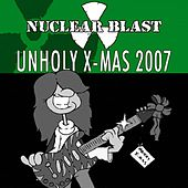 Nuclear Blast Presents Unholy X-Mas 2007 de Various Artists