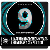 Guareber Recordings 9 Years Anniversary Compilation - EP de Various Artists