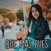 Qué Más Pues (Remix) von Melanie Espinosa