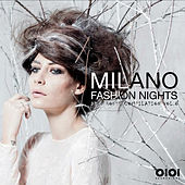 Milano Fashion Nights, Vol. 8 - EP di Various Artists