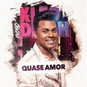 Quase Amor de Kleo Dibah