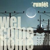 Welcome Home (Galaxy Edition) von Runlet