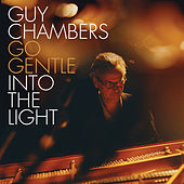 Go Gentle into the Light de Guy Chambers