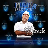 Fire and Brimstone de Miracle