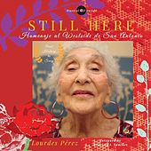 Still Here: Homenaje al Westside de San Antonio by Lourdes Perez