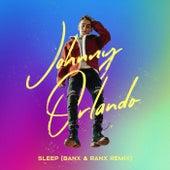 Sleep (Banx & Ranx Remix) by Johnny Orlando