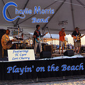 Playin' on the Beach (Live) by Charlie Morris Band