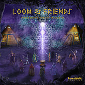 Loom & Friends, Messages From Anubia - EP de Various Artists